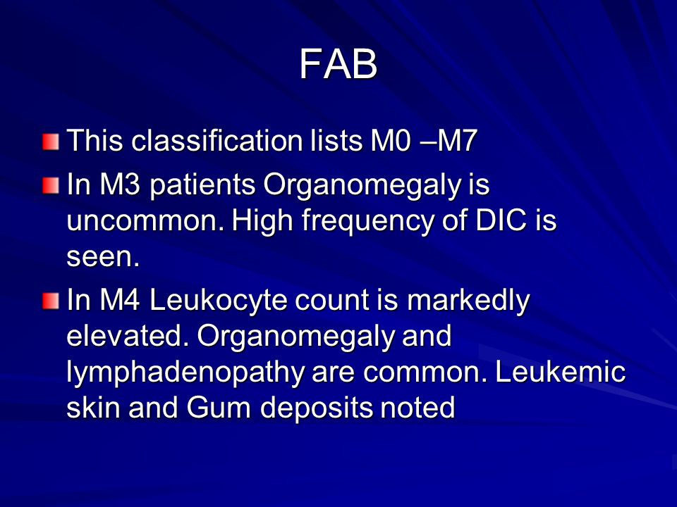 FAB This classification lists M0 –M7