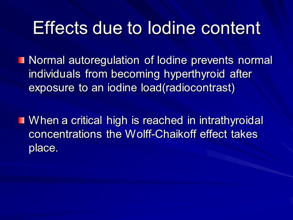 Effects due to Iodine content