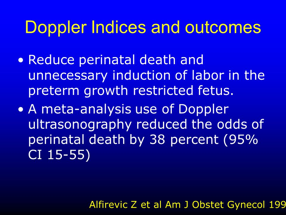 Doppler Indices and outcomes