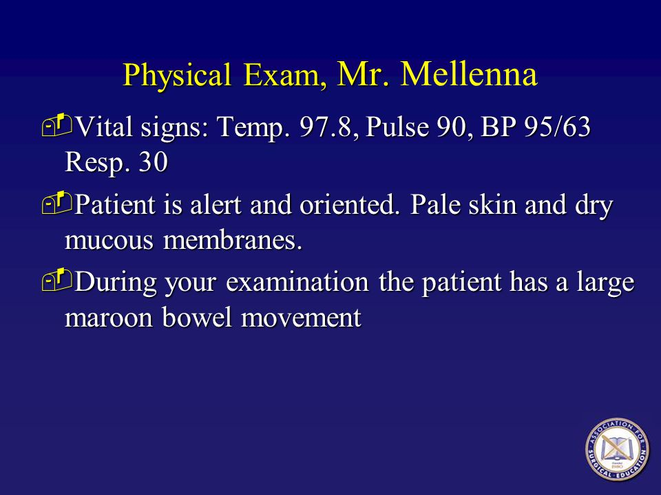 Physical Exam, Mr. Mellenna
