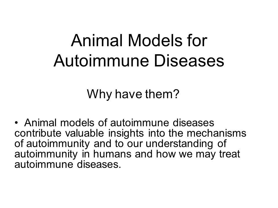 Animal Models for Autoimmune Diseases