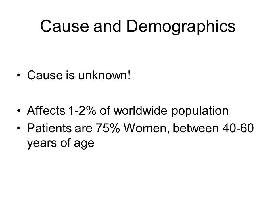 Cause and Demographics