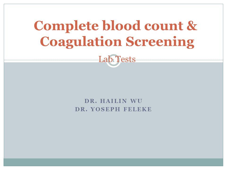 Complete blood count & Coagulation Screening Lab Tests