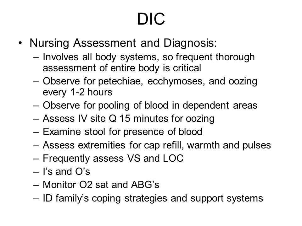 DIC Nursing Assessment and Diagnosis:
