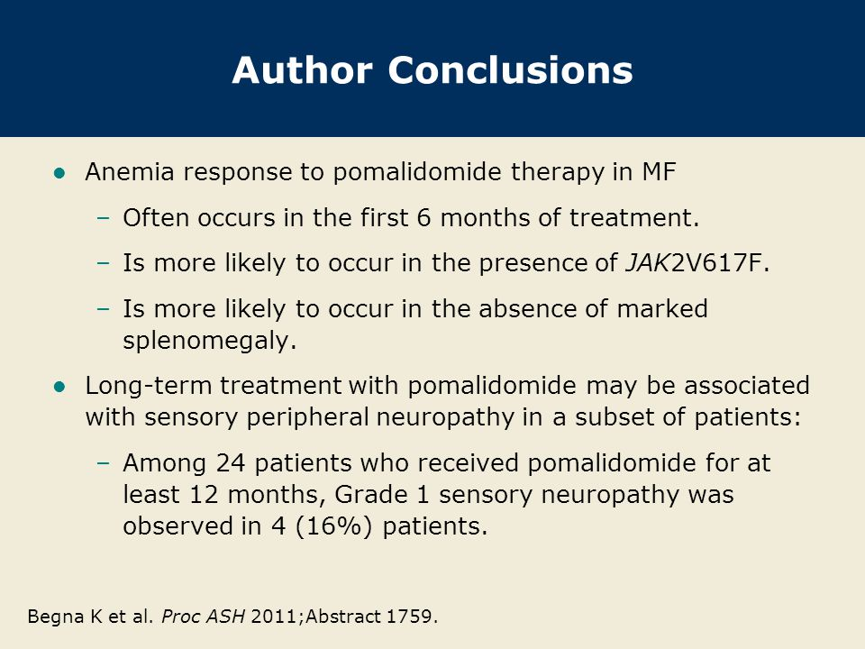 Author Conclusions Anemia response to pomalidomide therapy in MF