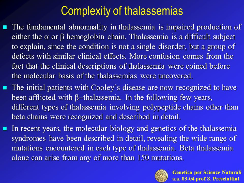 Complexity of thalassemias