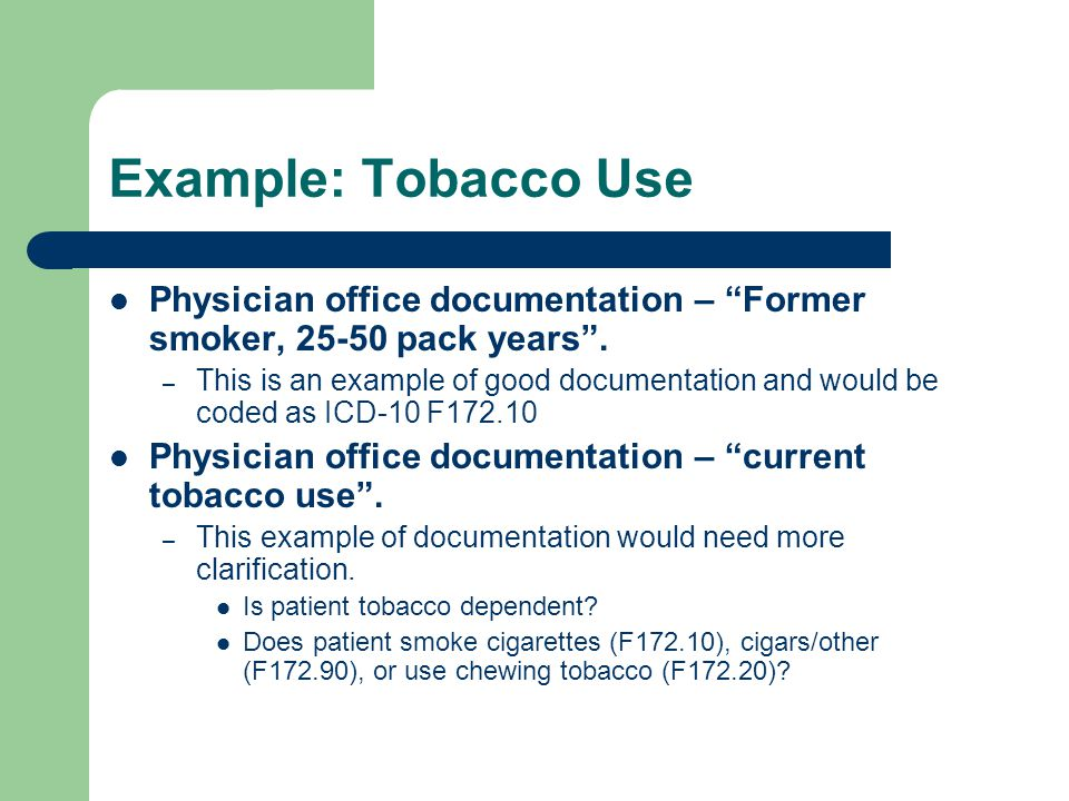 Example: Tobacco Use Physician office documentation – Former smoker, 25-50 pack years .