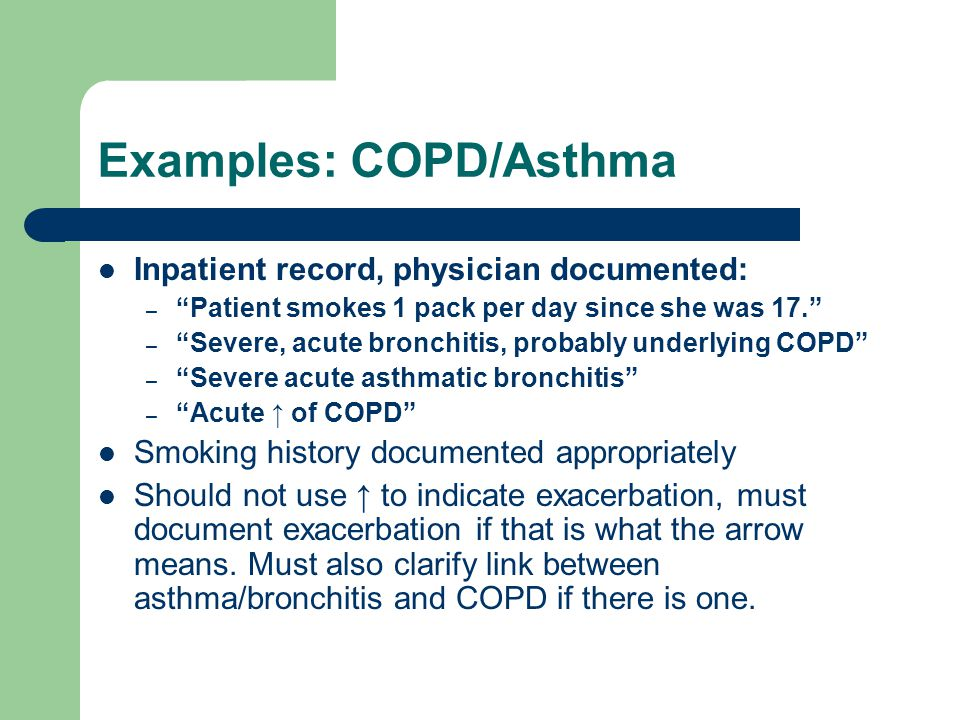 Examples: COPD/Asthma