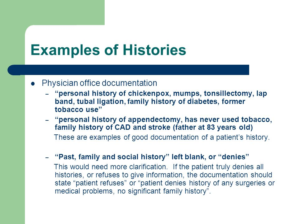 Examples of Histories Physician office documentation