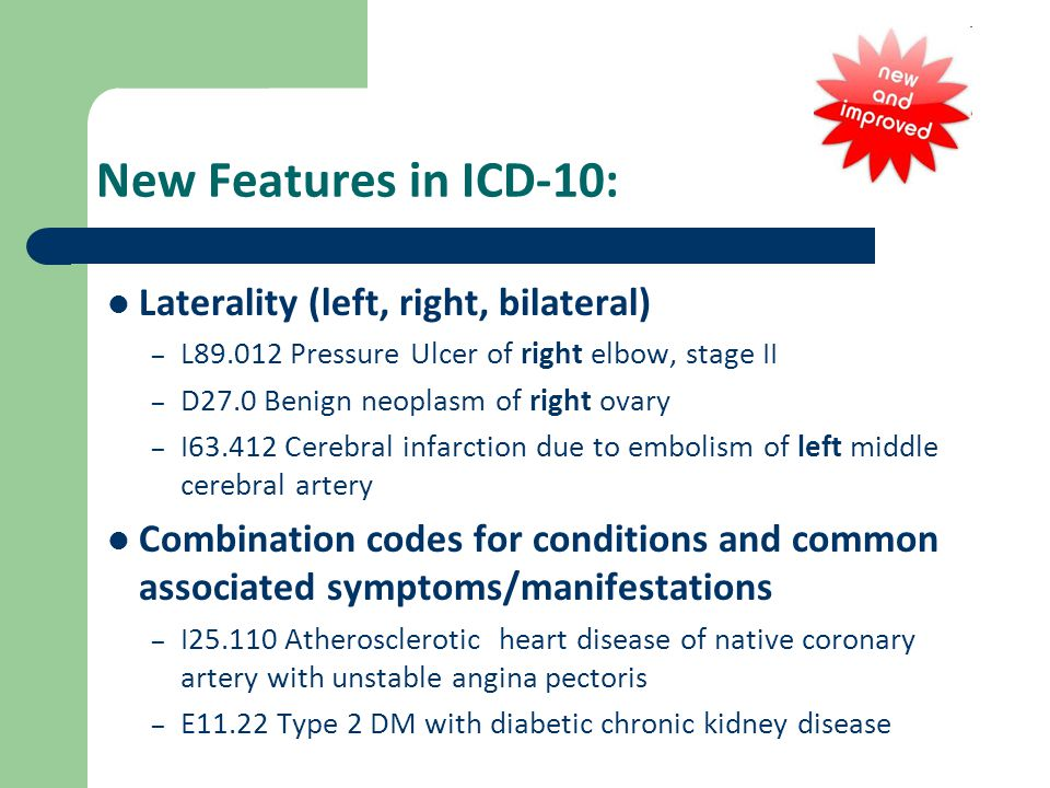 New Features in ICD-10: Laterality (left, right, bilateral)
