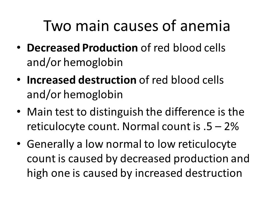 Two main causes of anemia