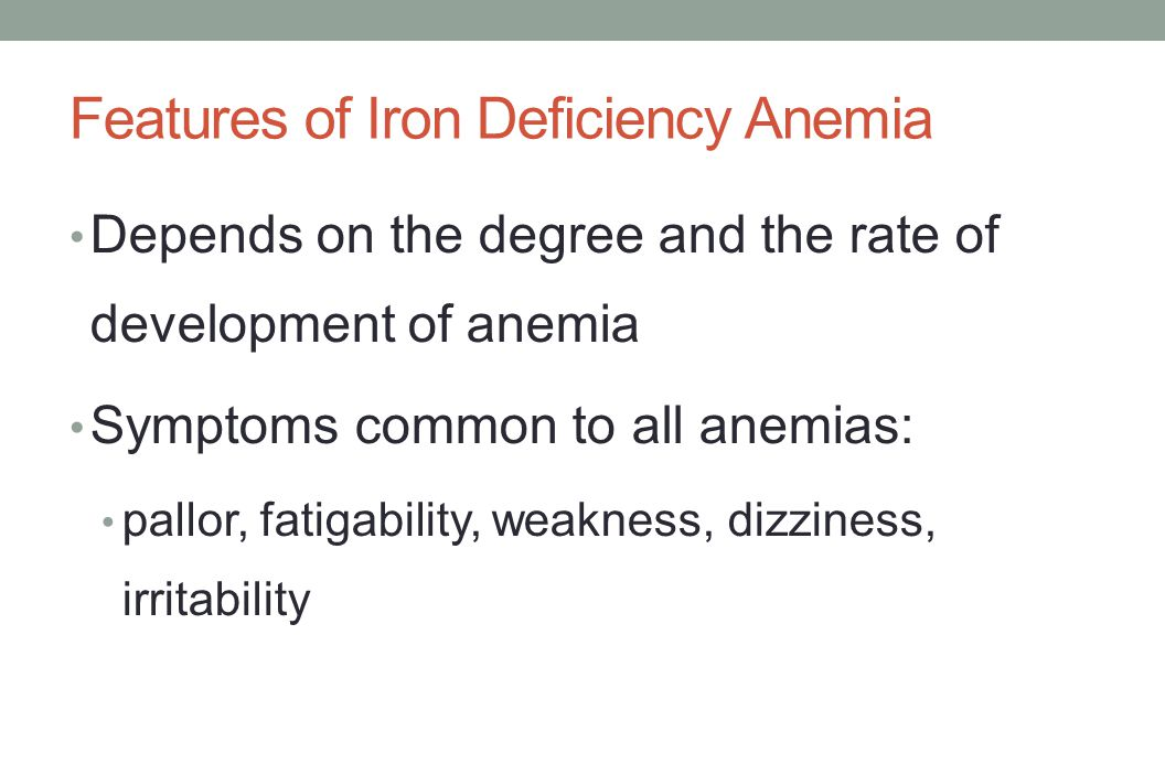 Features of Iron Deficiency Anemia