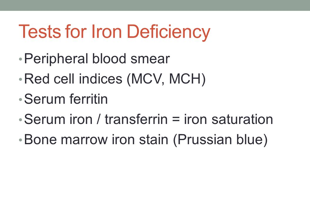 Tests for Iron Deficiency