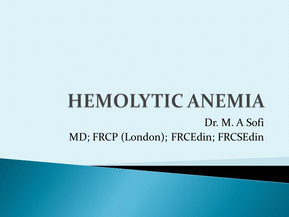 Dr. M. A Sofi MD; FRCP (London); FRCEdin; FRCSEdin