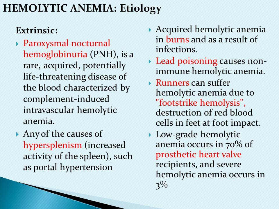 HEMOLYTIC ANEMIA: Etiology