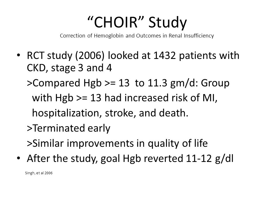 CHOIR Study Correction of Hemoglobin and Outcomes in Renal Insufficiency