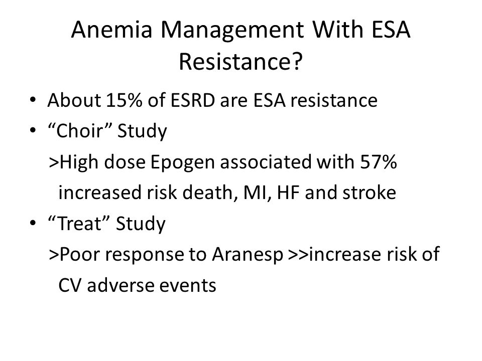 Anemia Management With ESA Resistance
