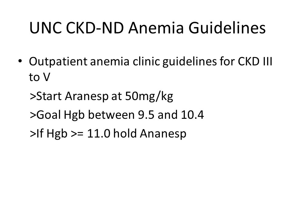 UNC CKD-ND Anemia Guidelines