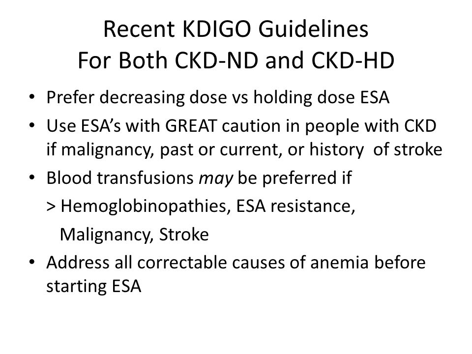 Recent KDIGO Guidelines For Both CKD-ND and CKD-HD