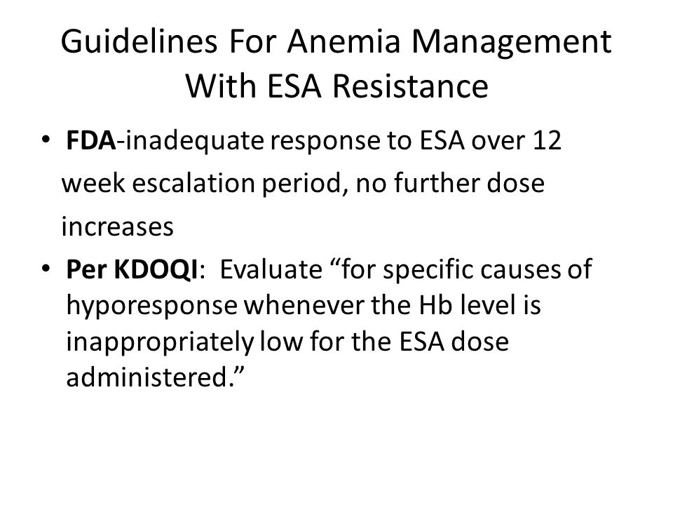 Guidelines For Anemia Management With ESA Resistance