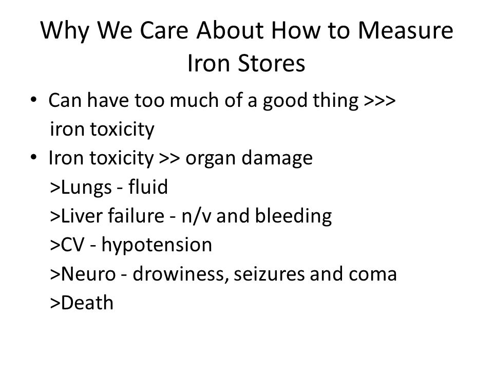 Why We Care About How to Measure Iron Stores