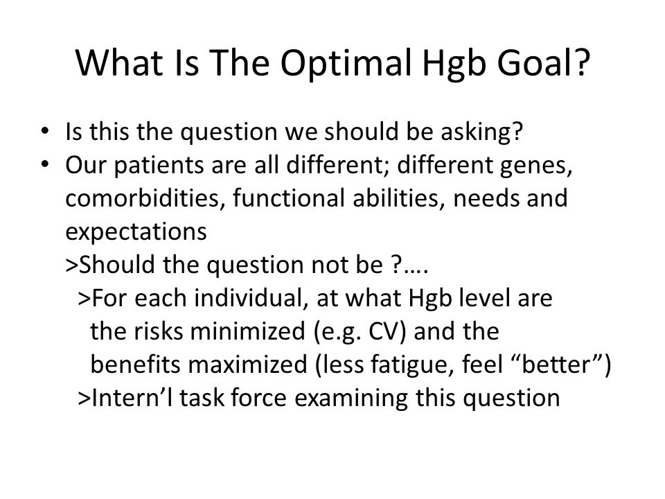 What Is The Optimal Hgb Goal
