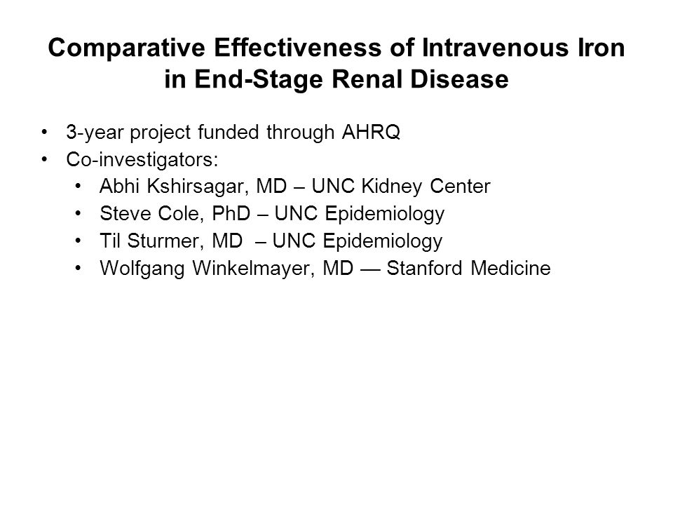 Comparative Effectiveness of Intravenous Iron in End-Stage Renal Disease