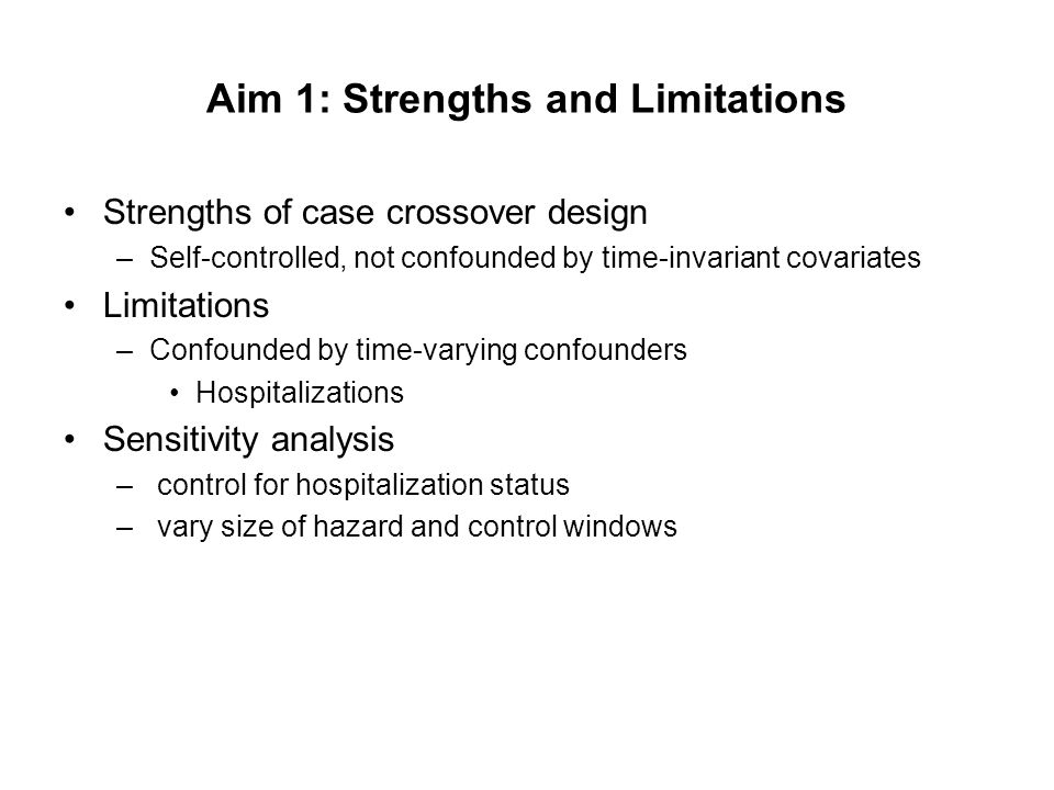 Aim 1: Strengths and Limitations