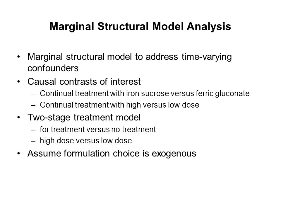 Marginal Structural Model Analysis