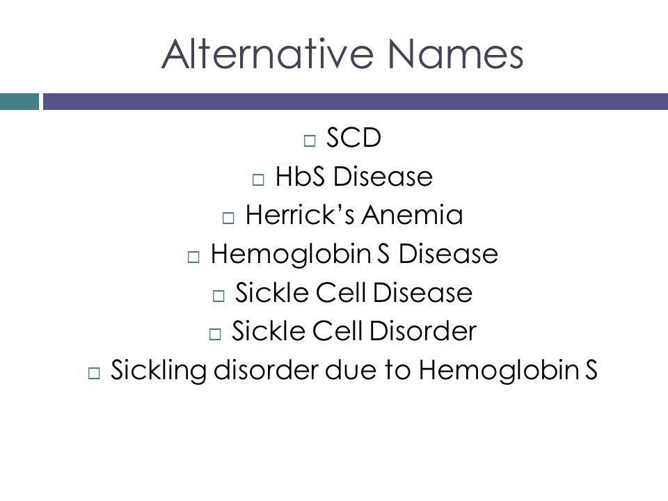 Sickling disorder due to Hemoglobin S