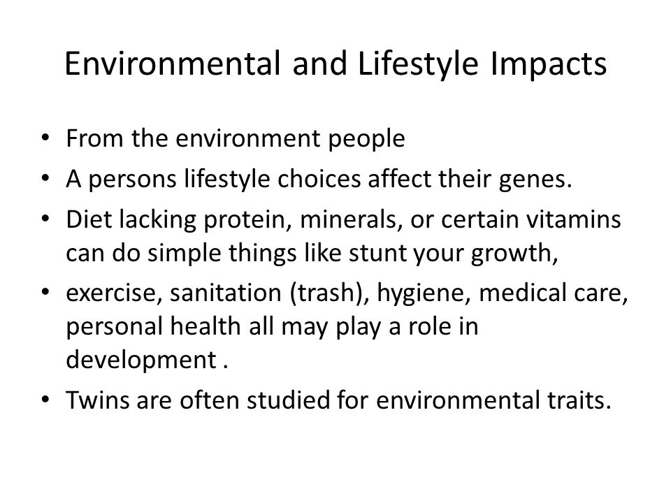 Environmental and Lifestyle Impacts