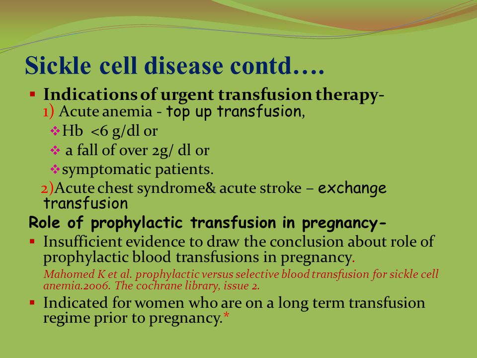 Sickle cell disease contd….