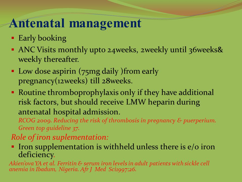 Antenatal management Early booking