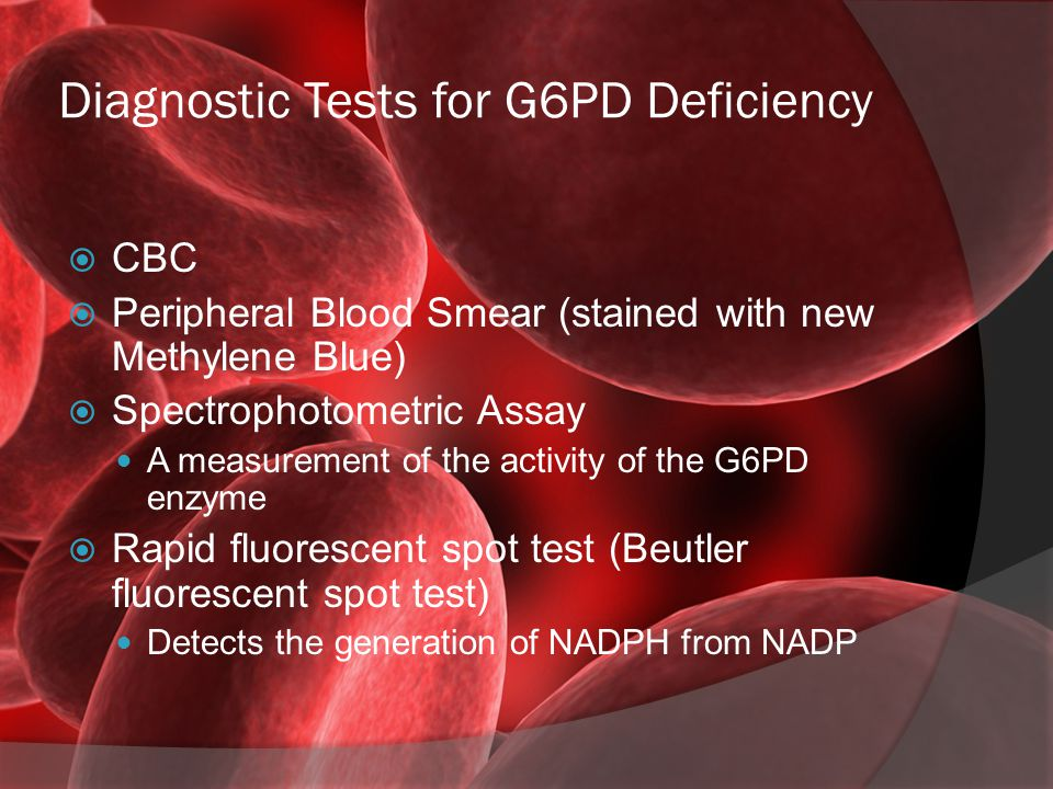 Diagnostic Tests for G6PD Deficiency