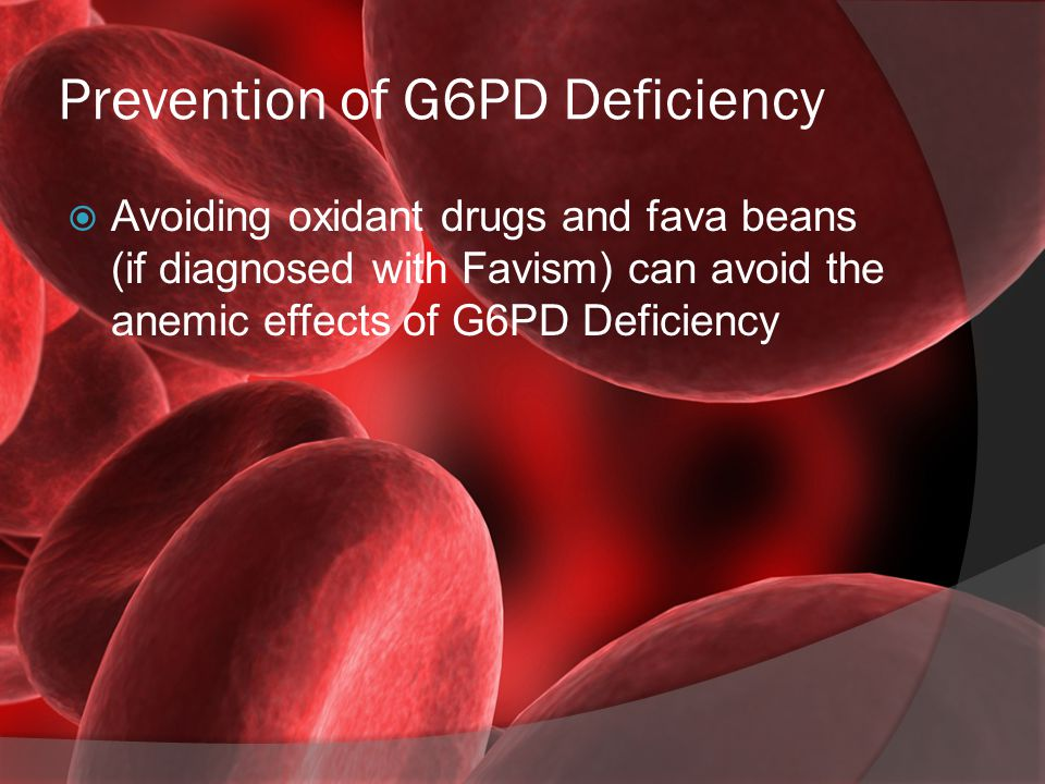 Prevention of G6PD Deficiency