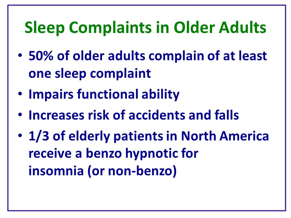 Sleep Complaints in Older Adults