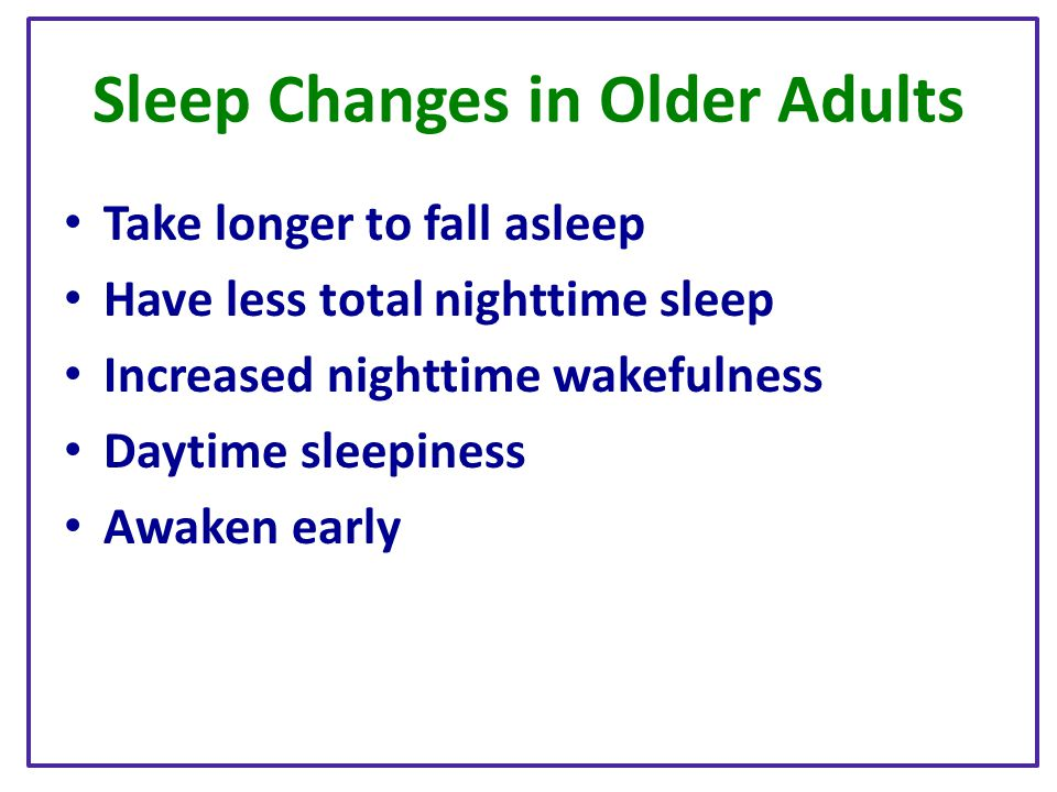 Sleep Changes in Older Adults
