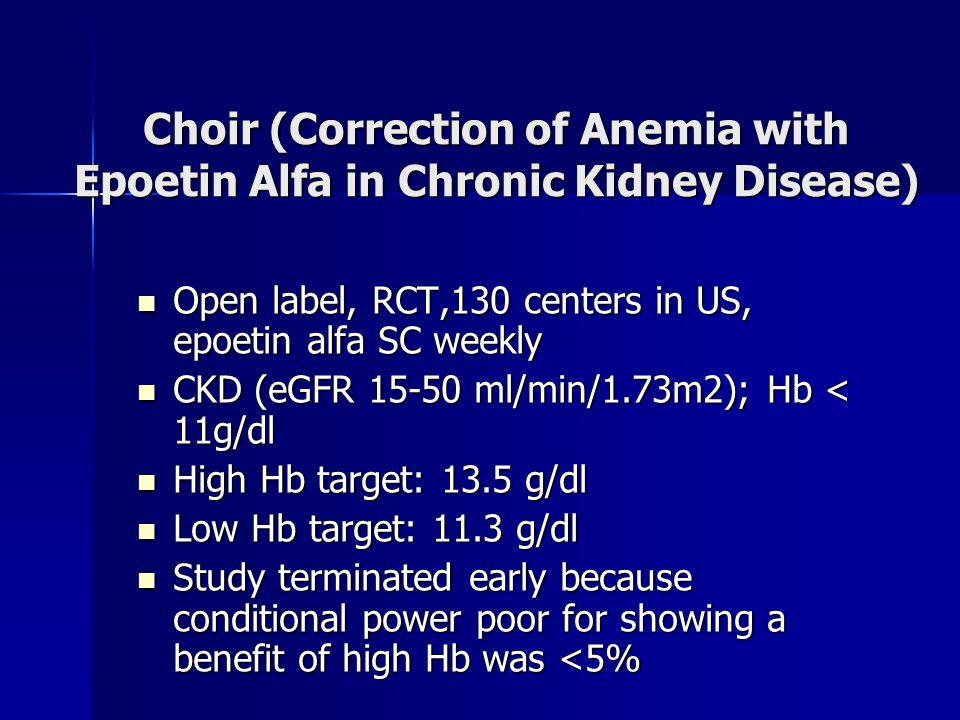 Choir (Correction of Anemia with Epoetin Alfa in Chronic Kidney Disease)