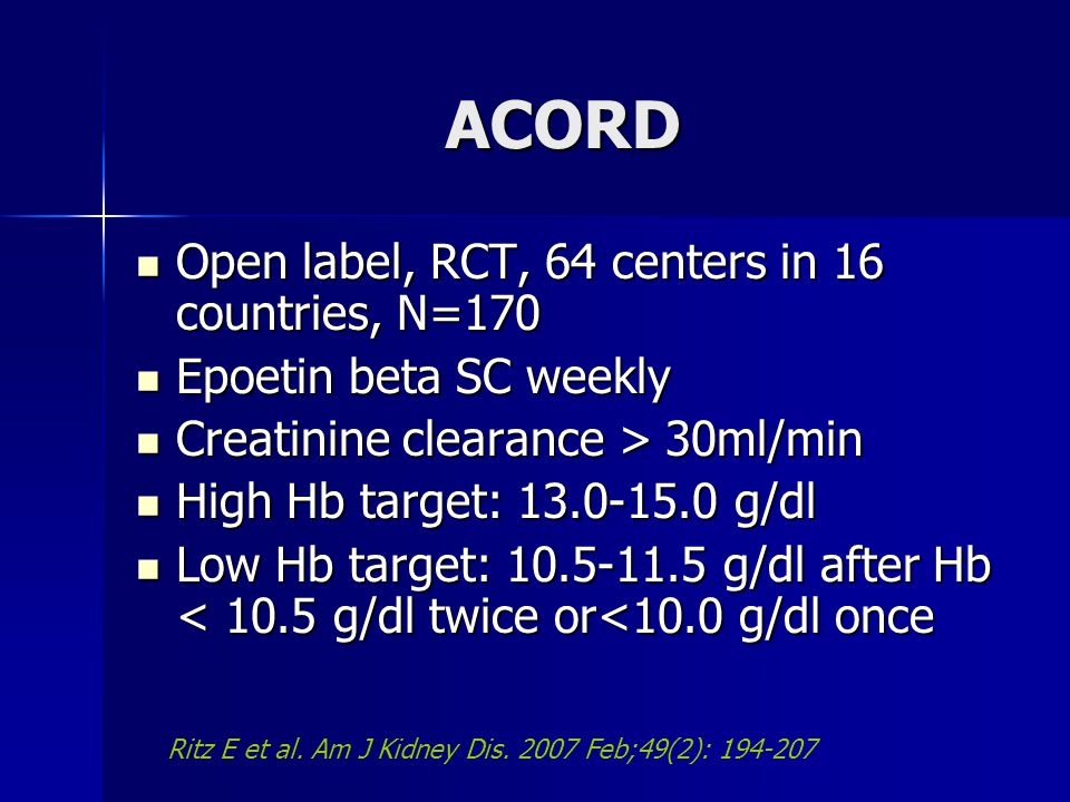 ACORD Open label, RCT, 64 centers in 16 countries, N=170