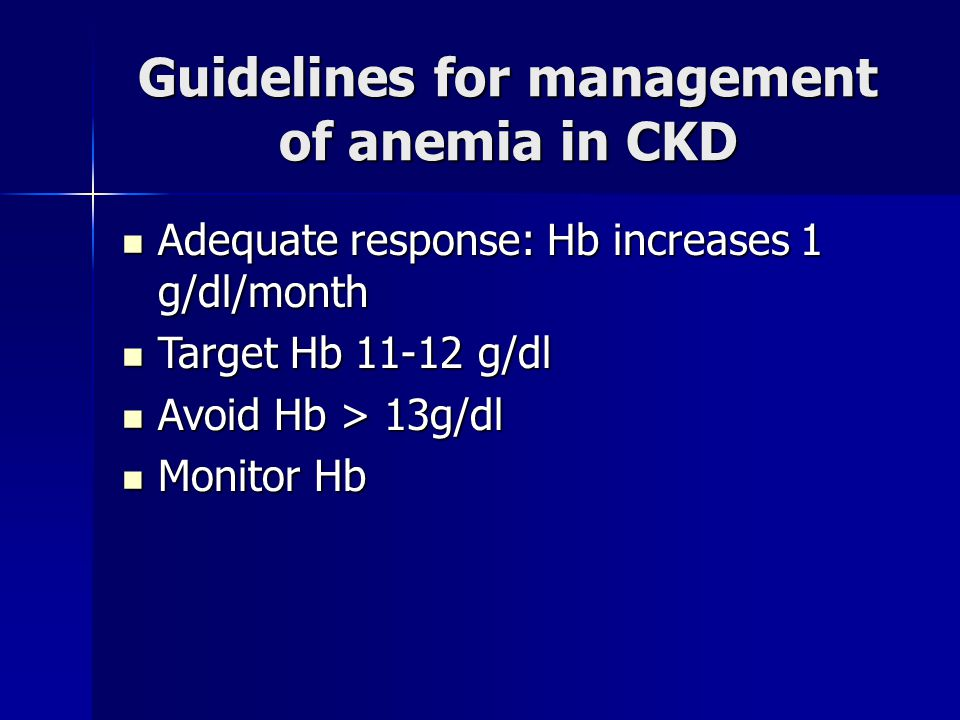 Guidelines for management of anemia in CKD