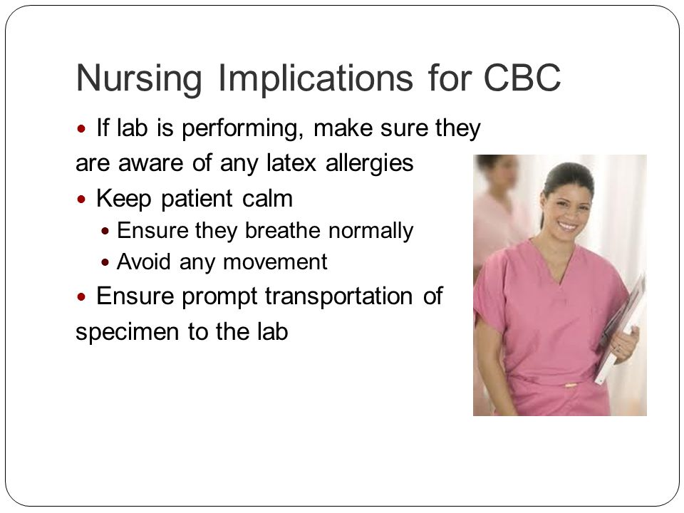 Nursing Implications for CBC