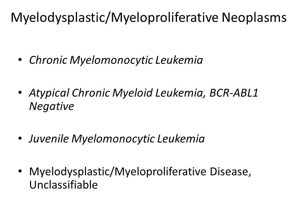 Myelodysplastic/Myeloproliferative Neoplasms