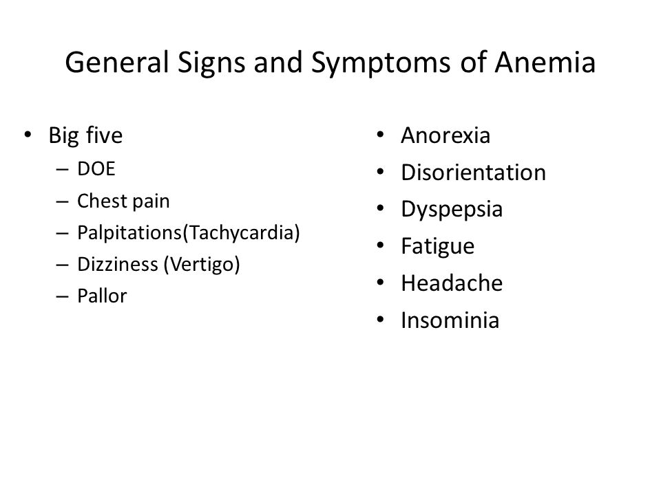 General Signs and Symptoms of Anemia