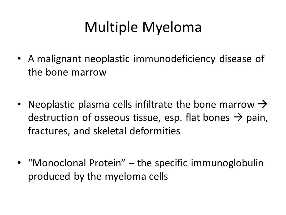 Multiple Myeloma A malignant neoplastic immunodeficiency disease of the bone marrow.