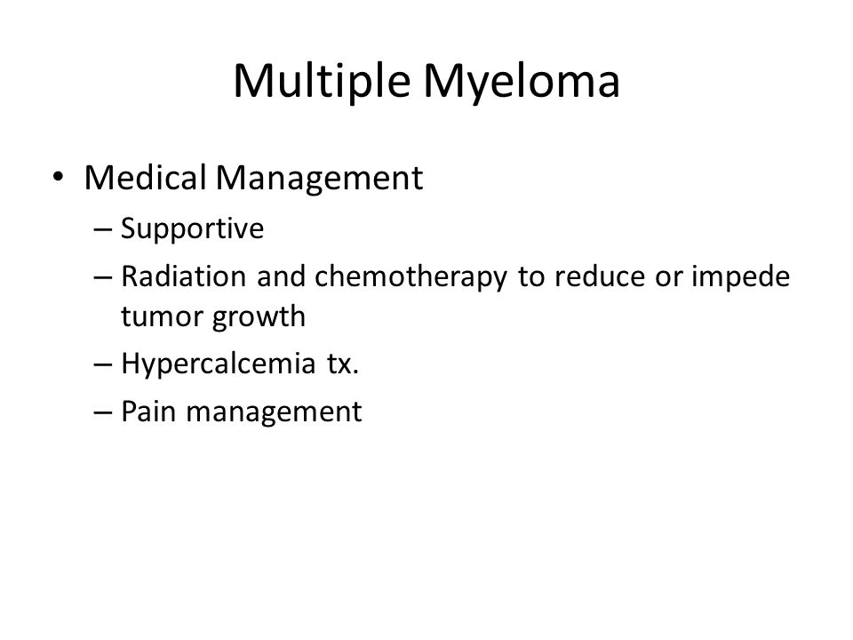 Multiple Myeloma Medical Management Supportive