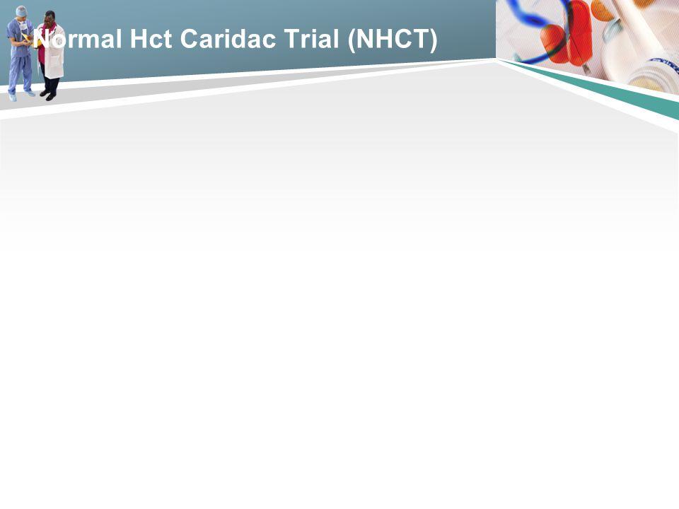 Normal Hct Caridac Trial (NHCT)