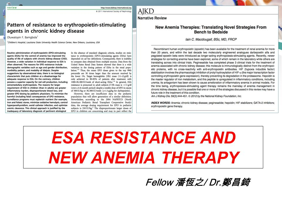 ESA resistance and new anemia therapy