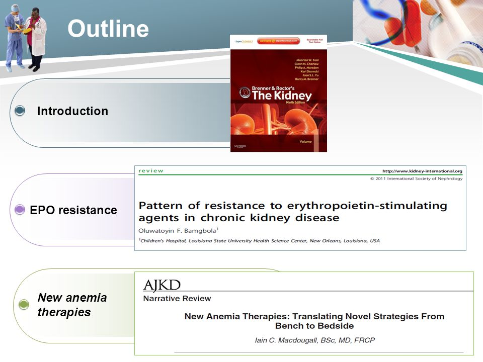 Outline Introduction EPO resistance New anemia therapies