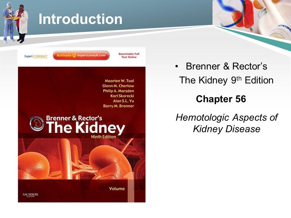Hemotologic Aspects of Kidney Disease