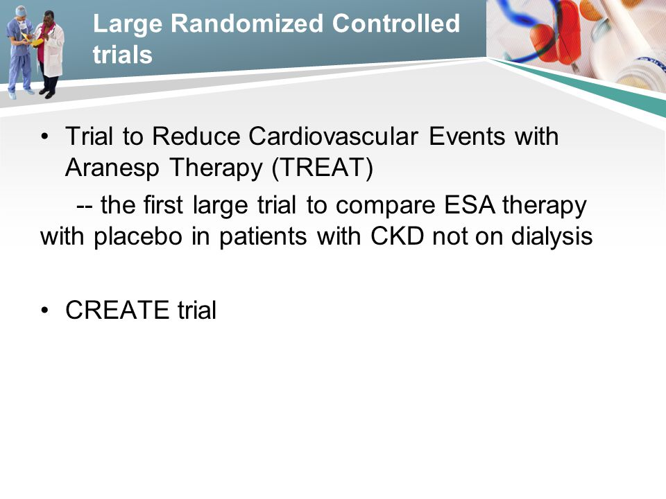 Large Randomized Controlled trials